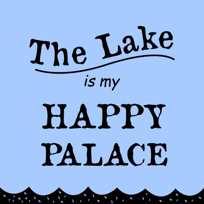 Lake/Happy Sign